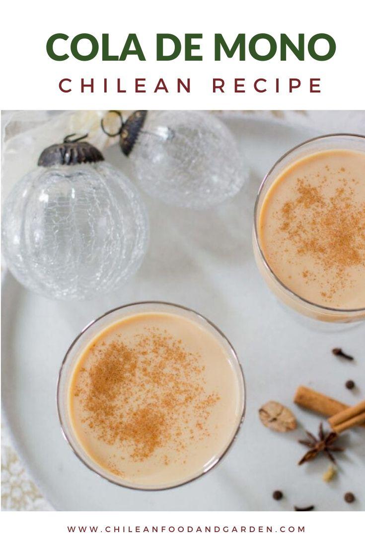 Cola de Mono, Chilean Recipe