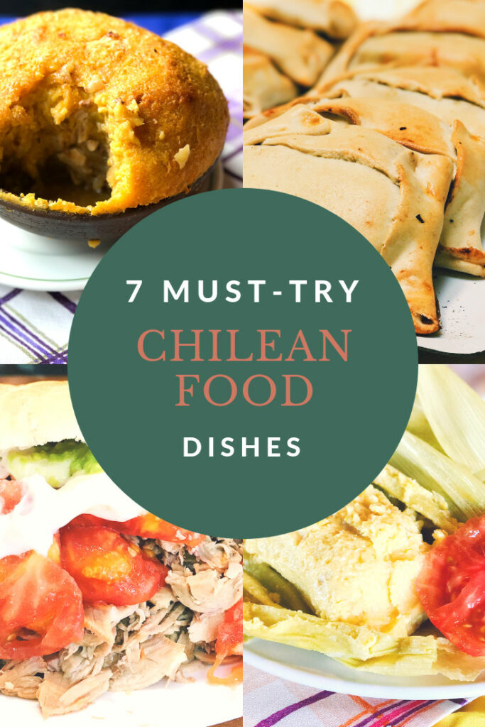 Seven dishes of traditional Chilean food that you must try or cook. Enjoy!